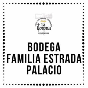 Bodega Familia Estrada Palacio
